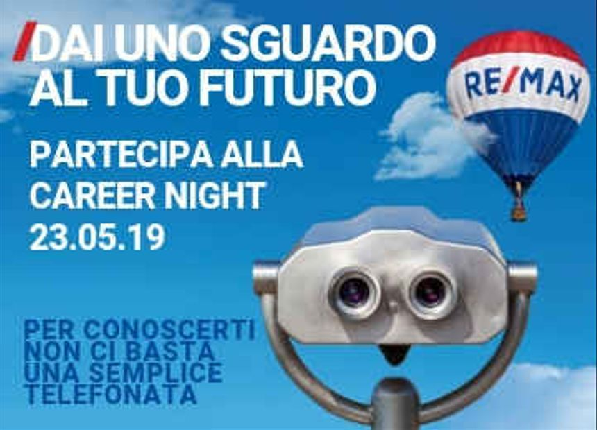 """<p>RE/MAX Italia, in stretta sinergia con le agenzie immobiliari affiliate su tutto il territorio nazionale, organizza l'evento di reclutamento """"Career Night"""".</p><p>Una concreta opportunità di lavoro come libero professionista all'interno di un team di eccellenza che opera in un contesto dinamico e internazionale.</p><p></p><p class=""""ql-align-justify""""><a href=""""https://www.remax.it/entra-in-remax/lavora-con-noi/career-night"""" target=""""_blank""""><strong>Giovedì 23 maggio dalle ore 17.30 alle 19.30</strong></a><strong> vieni in agenzia e diventa un professionista che vende una casa ogni 26 minuti!</strong></p><p class=""""ql-align-justify""""><br></p>"""