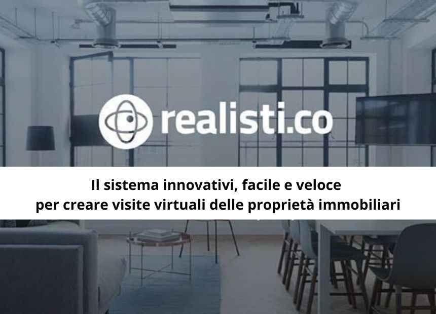 <p><strong>Realisti.co &egrave; il servizio Numero 1 in Italia per la realizzazione di visite virtuali di alta qualit&agrave; dedicato esclusivamente al settore immobiliare</strong>. Le visite virtuali Realisti.co possono essere sono integrate nei sito web delle nostre agenzie e nei principali portali immobiliari. Una volta condivisa la visita virtuale di un immobile, i nostri consulenti contattano il cliente e lo accompagnano nel tour dell&rsquo;immobile, guidandolo stanza per stanza e illustrandone le caratteristiche. dell&rsquo;immobile.&nbsp;</p>  <p><strong>Grazie alla partnership tra RE/MAX Italia e Realisti.co i consulenti RE/MAX possono offrire questo fantastico servizio ai loro clienti, sfruttando strumenti altamente tecnologici quali la fotocamera 360&deg; con relativo treppiede per ottenere immagini perfette. Tutto ci&ograve; in esclusiva per il nostro network! &nbsp;</strong></p>  <ul> </ul>