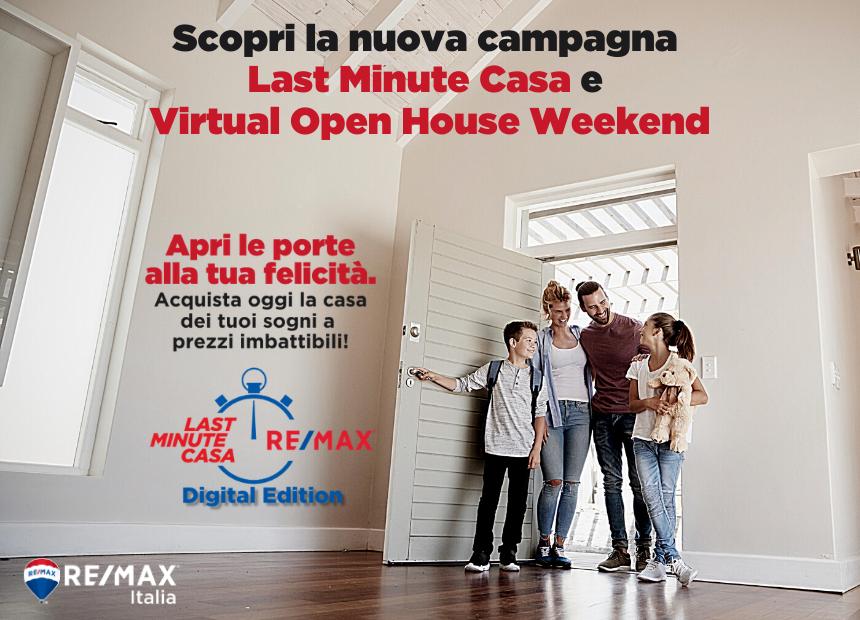 """<p>RE/MAX Italia lancia la nuova campagna &quot;<strong>LAST MINUTE CASA</strong>&quot;: un&rsquo;offerta unica ed irripetibile per trovare la casa dei tuoi sogni in poche settimane ad un prezzo imbattibile.&nbsp;Quest&#39;anno sar&agrave; un Last Minute all&#39;insegna del <strong>Digitale </strong>e dell&#39;<strong>innovazione</strong>: la versione della campagna che abbiamo studiato per questa edizione ha il grande vantaggio di accorciare i tempi&nbsp;e gli Open House, essendo virtuali, ci permettono di gestire pi&ugrave; eventi contemporaneamente e di mostrarvi a 360&deg; l&rsquo;efficacia dei mezzi di cui disponiamo. Il resto non &egrave; cambiato affatto: siamo al vostro fianco per aiutarvi a cercare la casa dei vostri sogni.&nbsp;<a href=""""http://www.remax.it/pagine/last-minute-casa""""><strong>Scopri di pi&ugrave;!</strong></a></p>"""